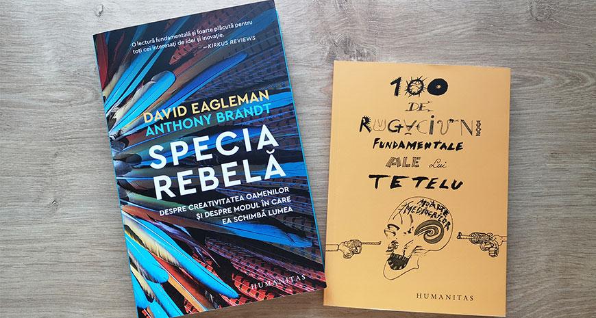 """Concurs Humanitas: """"Specia rebelă"""" și """"100 de rugăciuni ale lui Tetelu"""" [încheiat]"""