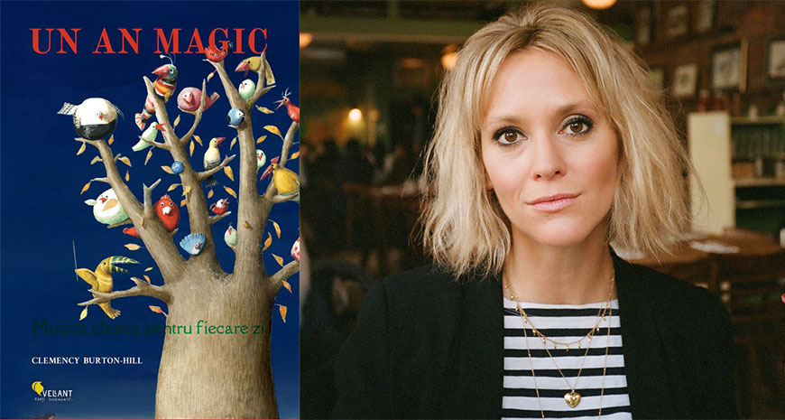 """""""Un an magic. Muzică clasică pentru fiecare zi"""", de Clemency Burton-Hill"""
