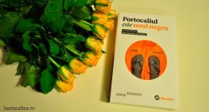 """Normalitatea absurdului, despre """"Portocaliul este noul negru"""", de Piper Kerman"""