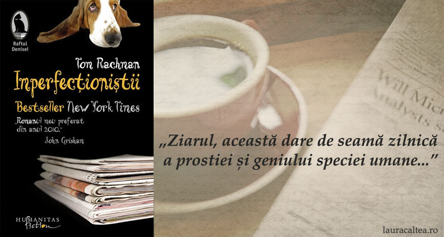 "Babel, despre ""Imperfecționiștii"", de Tom Rachman"