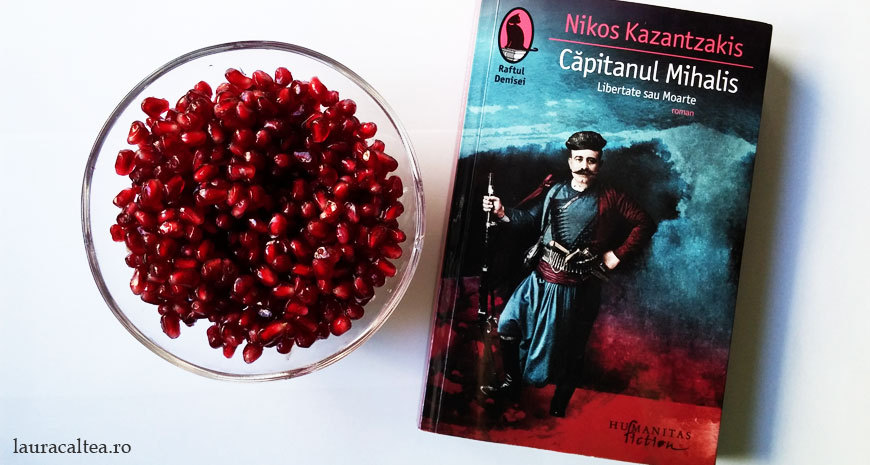"""Oameni cu vocația revoltei, despre """"Căpitanul Mihalis (Libertate sau Moarte)"""", de Nikos Kazantzakis"""