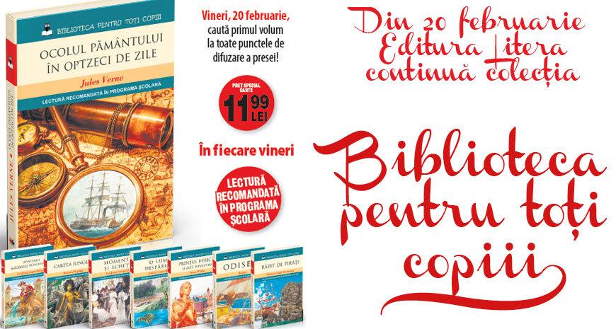 Editura Litera continuă colecția Biblioteca pentru toți copiii (Comunicat de presă)