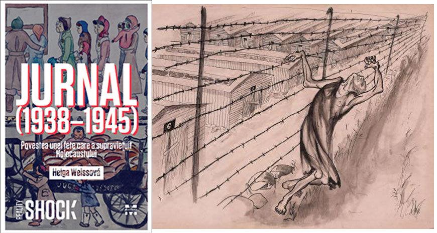 """A exprima inexprimabilul, despre """"Jurnal (1938-1945). Povestea unei fete care a supravieţuit Holocaustului"""", de Helga Weissová"""