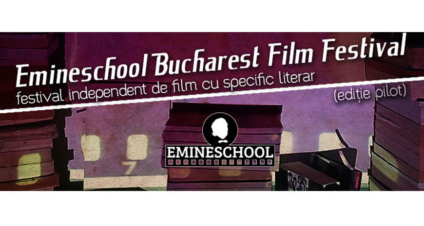 Literatură și film, la Emineschool Bucharest Film Festival