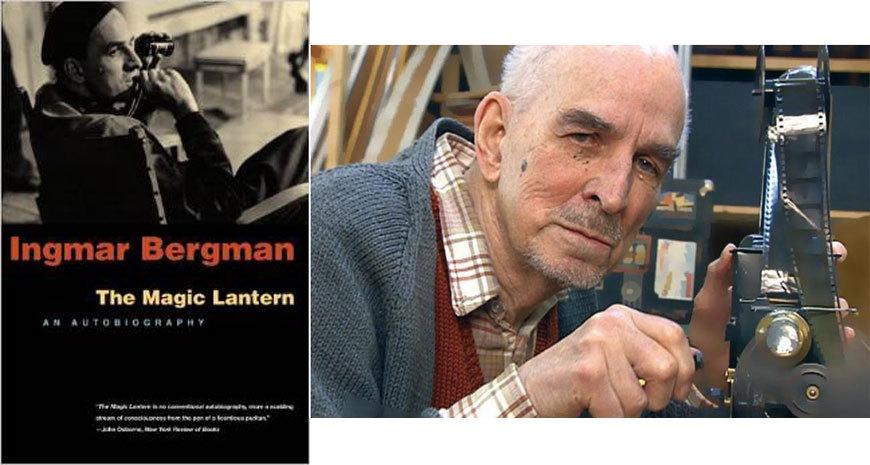 """""""A fi regizor de film este câteodată o adevărată fericire"""", fragmente din """"Lanterna magică"""", de Ingmar Bergman (I)"""