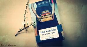 "Citesc, deci exist, despre ""Femeia de hârtie"", de Rabih Alameddine"