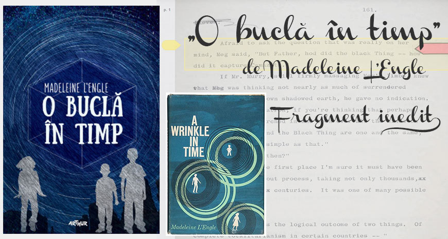 """""""O buclă în timp"""", de Madeleine L'Engle, fragment inedit"""