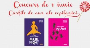"""Concurs de 1 iunie împreună cu Editura Arthur: """"Cărțile de aur ale copilăriei"""" (încheiat)"""