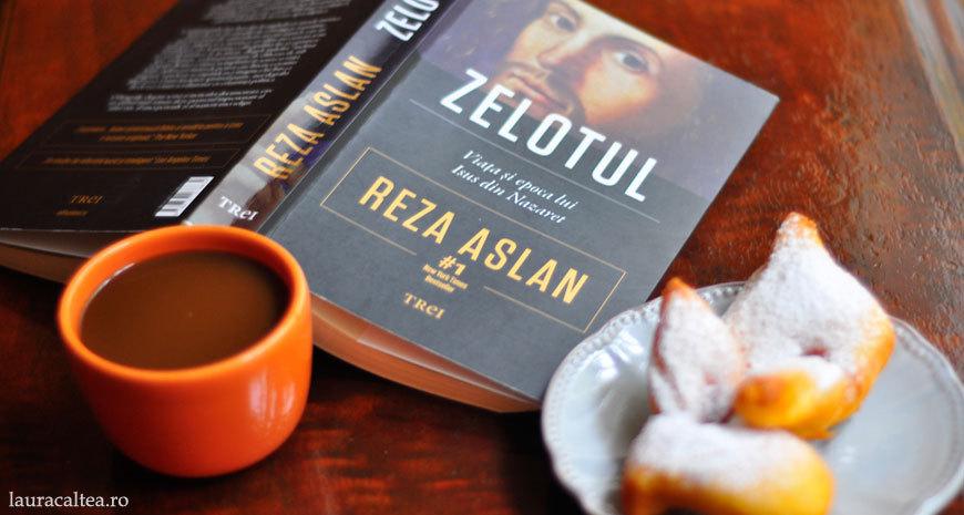 """Adevăruri incomode, despre """"Zelotul: Viața și epoca lui Isus din Nazaret"""", de Reza Aslan"""