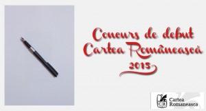 Concursul de debut Editura Cartea Românească 2015