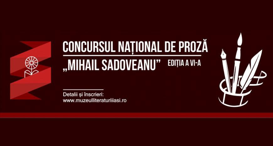 """Concursul Național de Proză """"Mihail Sadoveanu"""", ediția a VI-a"""