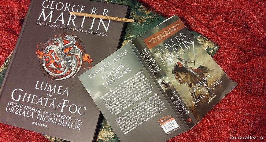 """La pas, prin Westeros, despre """"Cavalerul celor Șapte Regate"""", de G.R.R. Martin"""