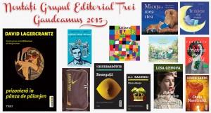 Editura Trei: noutăți pentru Gaudeamus 2015