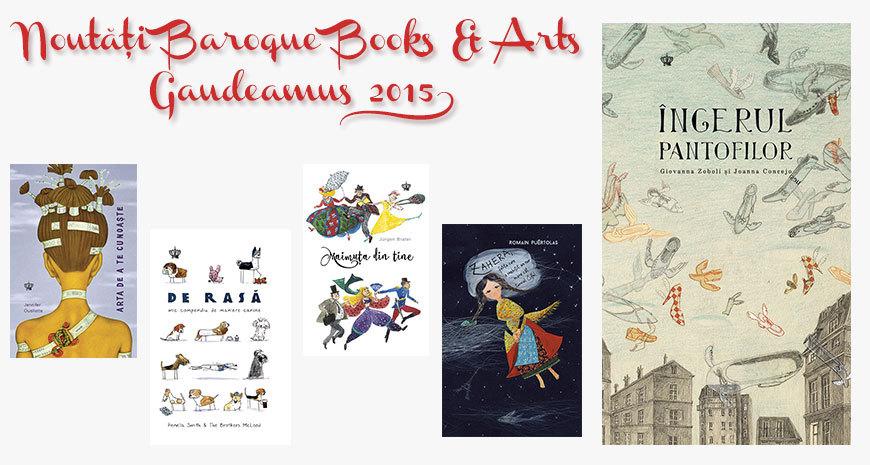 Noutățile Editurii Baroque Books&Arts la Gaudeamus 2015