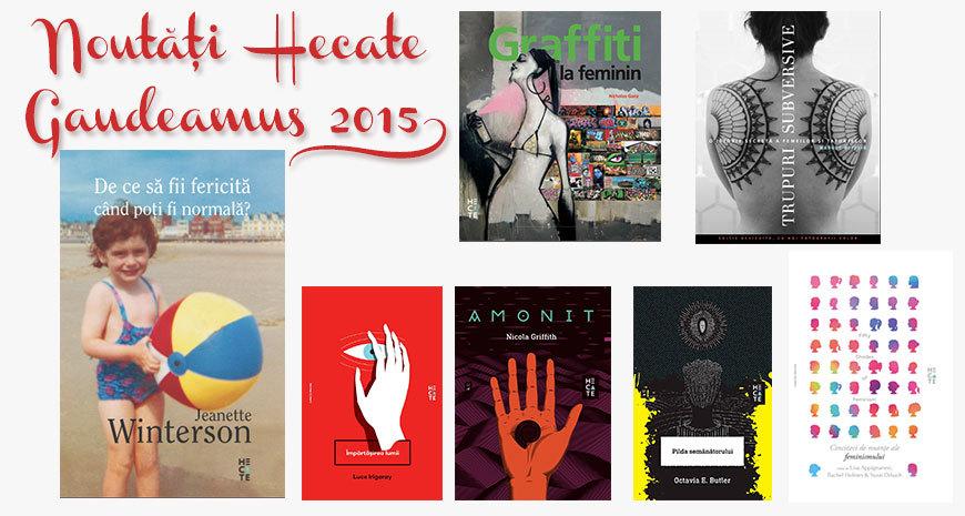 Noutățile editurii Hecate la Gaudeamus 2015