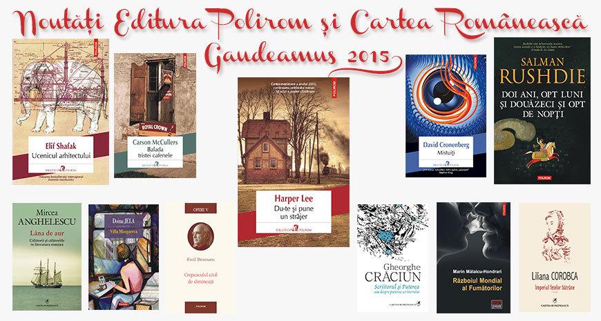 Noutățile Editurilor Polirom și Cartea Românească la Gaudeamus 2015