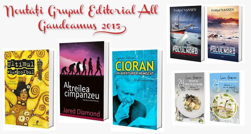 Noutățile Grupului Editorial All la Gaudeamus 2015