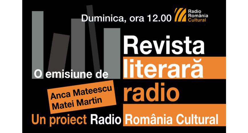 REVISTA LITERARĂ RADIO, un adevărat brand Radio România Cultural, împlineşte jumătate de secol