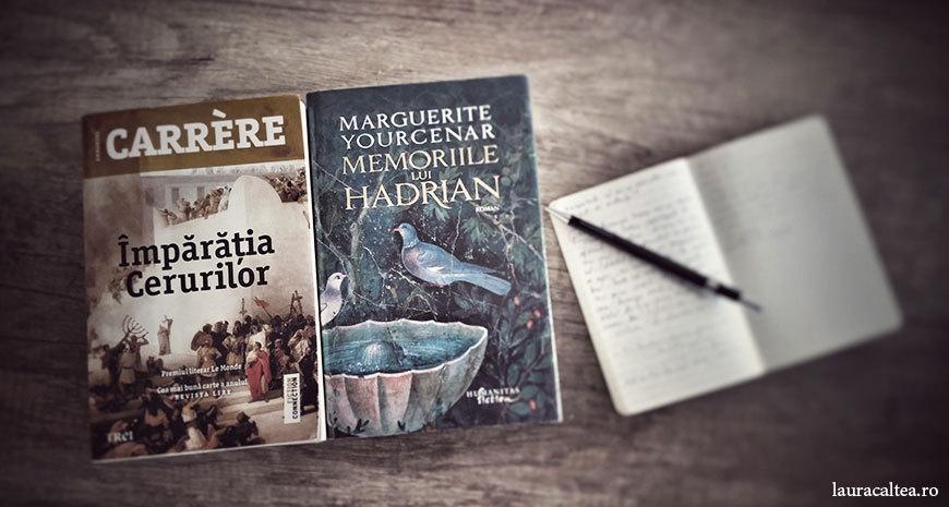 """Dialogul cărților: despre scriitură în """"Împărăția cerurilor"""", de Emmanuel Carrère și """"Memoriile lui Hadrian"""", de Marguerite Yourcenar"""