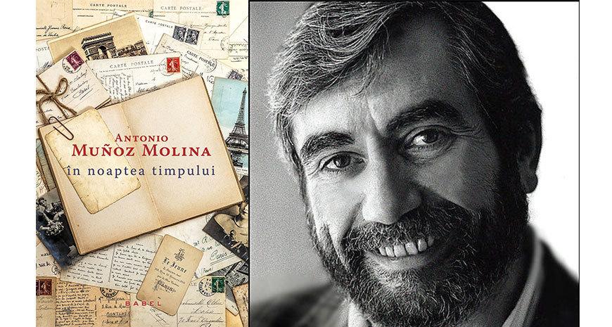 """""""În noaptea timpului"""" de Antonio Muñoz Molina, fragment în avanpremieră"""
