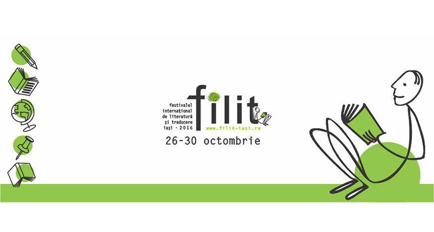 Invitații Festivalului Internațional de Literatură și Traducere de la Iași (FILIT), ediția a IV-a