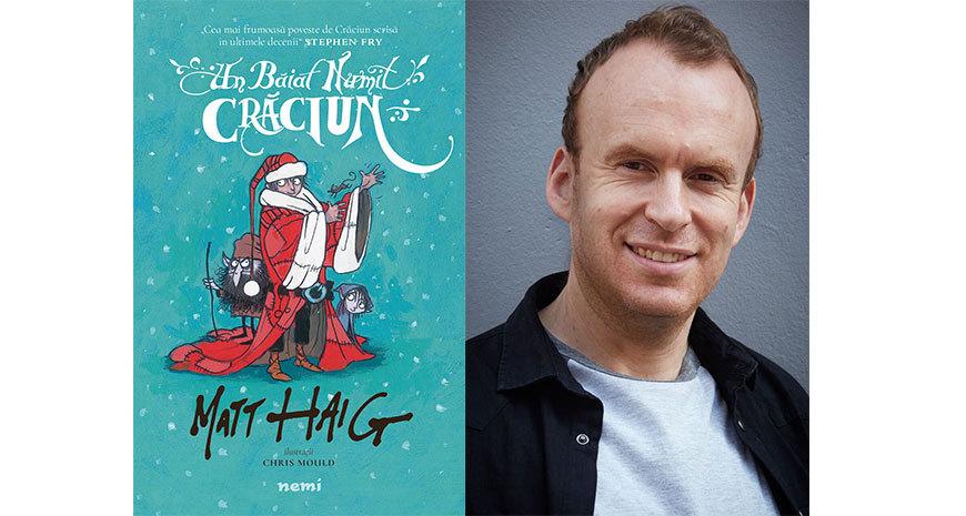 """Cea mai frumoasă carte de sărbători: """"Un băiat numit Crăciun"""", de Matt Haig apare la Editura Nemi"""