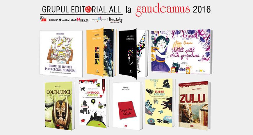 Titluri noi in portofoliul Grupului Editorial ALL, pregatite pentru Gaudeamus