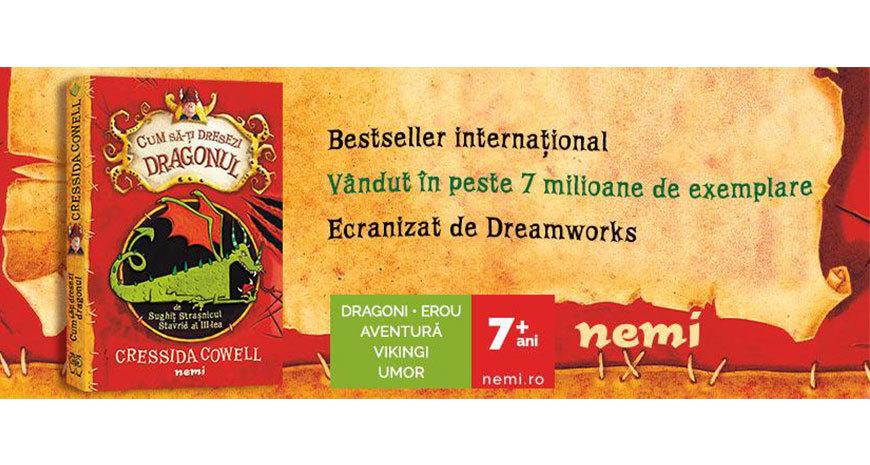"""Seria """"Cum să-ți dresezi dragonul"""", de Cressida Cowell, apare la Editura Nemi pentru copii"""