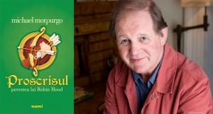 """""""Proscrisul. Povestea lui Robin Hood"""" deschide seria de autor Michael Morpurgo la editura Nemi"""