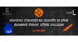 BucharEst STudent BEST Letters Colloquia: Colocviile naționale studențești ale Facultății de Litere, Universitatea din București (ediția a IV-a, 5-6 mai 2017)