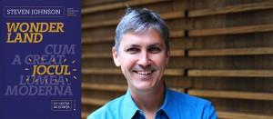 """""""Wonderland"""", de Steven Johnson, inaugurează Co-lecția de știință a Editurii Publica"""
