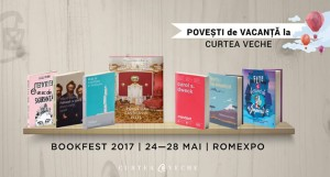 Curtea Veche Publishing la Bookfest 2017