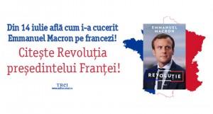 Din 14 iulie află cum i-a cucerit Emmanuel Macron pe francezi!