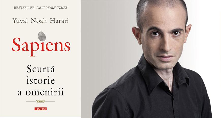 "Cartea verii: ""Sapiens"", de Yuval Noah Harari"