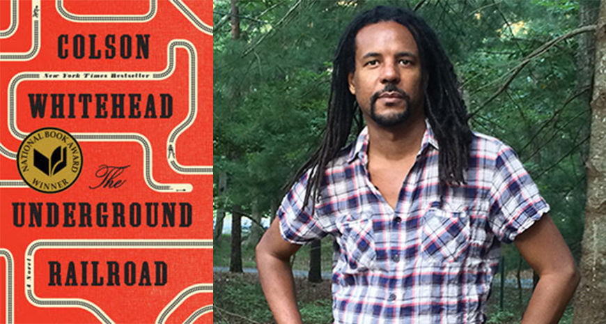 """The Underground Railroad"", de Colson Whitehead, va apărea la Humanitas Fiction"