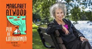 """Pui de cotoroanță"", de Margaret Atwood (fragment)"