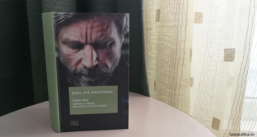 """Concurs: """"Lupta mea, Cartea a cincea"""", de Karl Ove Knausgård, proaspăt din tipar [încheiat]"""