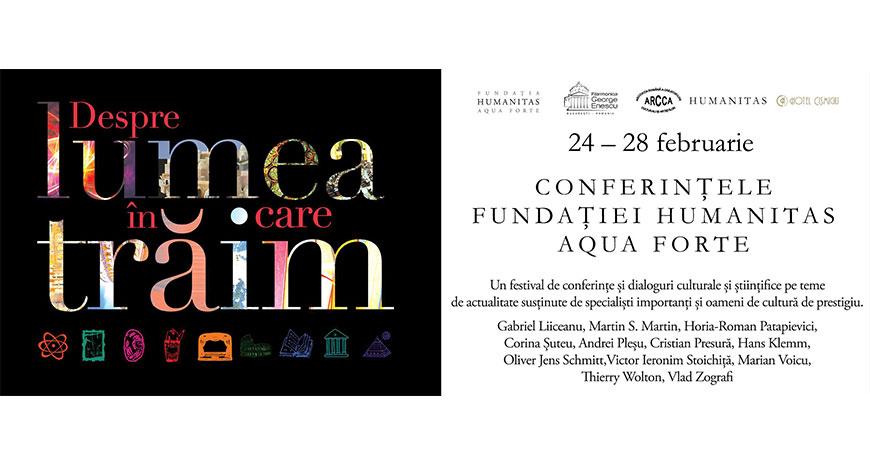 """Festival de conferințe: """"Despre lumea în care trăim"""""""