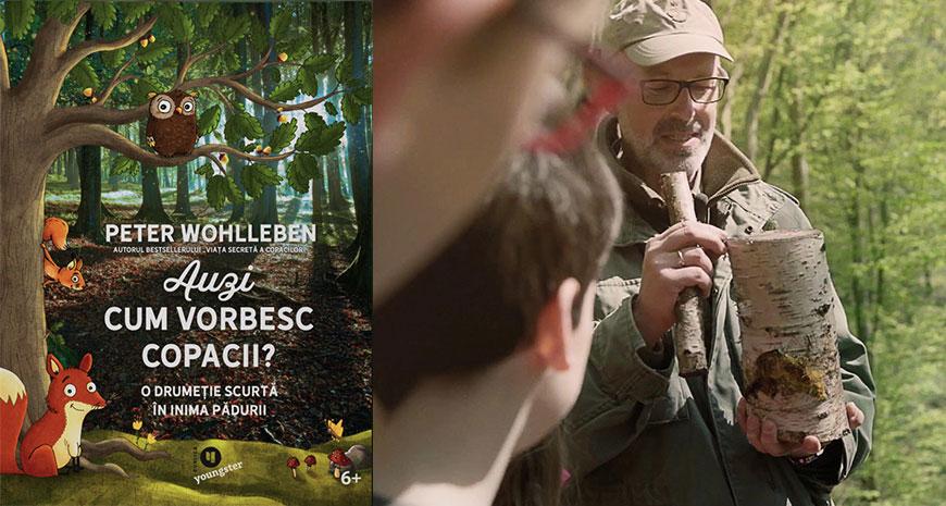 """Publica Youngster: noua colecție pentru copii și adolescenți debutează cu """"Auzi cum vorbesc copacii?"""", de Peter Wohlleben"""