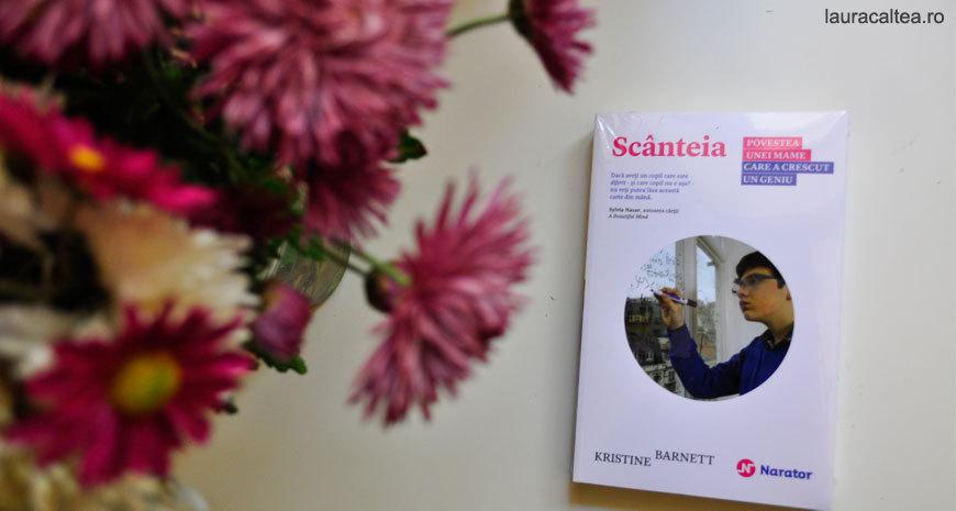 """Concurs: """"Scânteia: Povestea mamei care a crescut un geniu"""", de Kristine Barnett (încheiat)"""