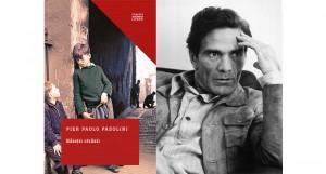 """""""Băieții străzii"""", de Pier Paolo Pasolini (fragment în avanpremieră)"""